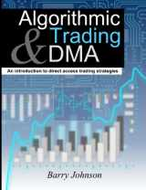 9780956399205-0956399207-Algorithmic Trading and DMA: An introduction to direct access trading strategies