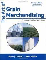 9781588749550-158874955X-The Art of Grain Merchandising: Silver Edition