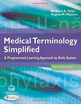 9780803639713-0803639716-Medical Terminology Simplified: A Programmed Learning Approach by Body System