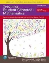 9780134556437-0134556437-Teaching Student-Centered Mathematics: Developmentally Appropriate Instruction for Grades Pre-K-2 (Volume I) (3rd Edition)