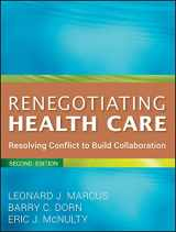 9780470562208-047056220X-Renegotiating Health Care: Resolving Conflict to Build Collaboration