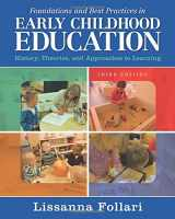 9780133564440-0133564444-Foundations and Best Practices in Early Childhood Education: History, Theories, and Approaches to Learning (3rd Edition)