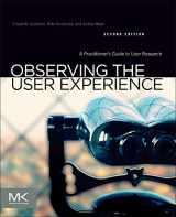 9780123848697-0123848695-Observing the User Experience: A Practitioner's Guide to User Research