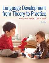 9780134412085-0134412087-Language Development From Theory to Practice with Enhanced Pearson eText -- Access Card Package (What's New in Communication Sciences & Diaorders)