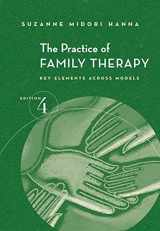 9780534523497-0534523498-The Practice of Family Therapy: Key Elements Across Models (SAB 230 Family Therapy)
