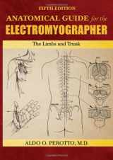 9780398086497-0398086494-Anatomical Guide for the Electromyographer: The Limbs and Trunk