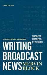 9781608714179-1608714179-Writing Broadcast News ― Shorter, Sharper, Stronger: A Professional Handbook