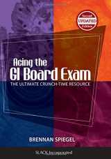 9781617116414-1617116416-Acing the GI Board Exam (The Ultimate Crunch-Time Resource)