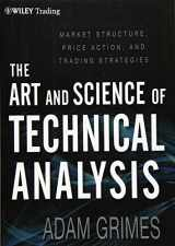 9781118115121-1118115120-The Art and Science of Technical Analysis: Market Structure, Price Action, and Trading Strategies