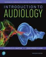 9780134695044-0134695046-Introduction to Audiology (Pearson Communication Sciences and Disorders)