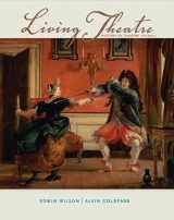 9780073382203-0073382205-Living Theatre: A History of Theatre