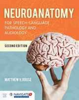 9781284151060-1284151069-Neuroanatomy for Speech-Language Pathology and Audiology
