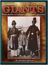 9780972134705-0972134700-Genesis 6 Giants Master Builders of Prehistoric and Ancient Civilizations