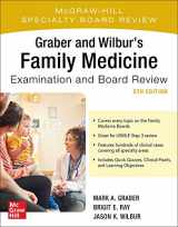 9781260441079-1260441075-Graber and Wilbur's Family Medicine Examination and Board Review, Fifth Edition (Family Practice Examination and Board Review)