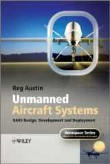 9780470058190-0470058196-Unmanned Air Systems: UAV Design, Development and Deployment