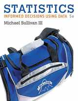 9780134767598-0134767594-Statistics: Informed Decisions Using Data with Integrated Review plus NEW MyLab Statistics with Pearson e-Text -- Access Card Package (5th Edition)