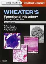 9780702047473-0702047473-Wheater's Functional Histology A Text and Colour Atlas (with STUDENT CONSULT Online Access)