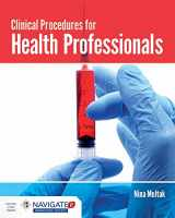 9781284032413-1284032418-Clinical Procedures for Health Professionals