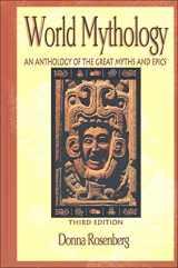 9780844259666-0844259667-World Mythology: An Anthology of Great Myths and Epics