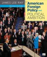 9781608716807-1608716805-American Foreign Policy and Political Ambition