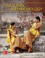 9781259818448-1259818446-Loose Leaf for Cultural Anthropology: Appreciating Cultural Diversity