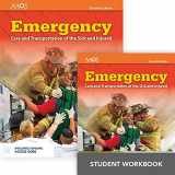 9781284116557-1284116557-Emergency Care and Transportation of the Sick and Injured Includes Navigate 2 Essentials Access  + Emergency Care and Transportation of the Sick and Injured Student Workbook (Orange Book)