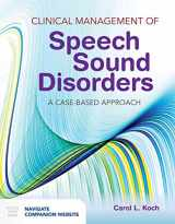 9781284036916-128403691X-Clinical Management of Speech Sound Disorders: A Case-Based Approach: A Case-Based Approach