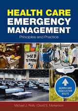 9780763755133-0763755133-Health Care Emergency Management: Principles and Practice