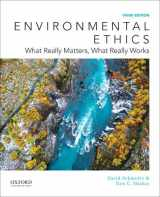 9780190259228-0190259221-Environmental Ethics: What Really Matters, What Really Works