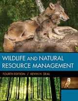 9781305627741-1305627741-Wildlife & Natural Resource Management