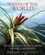 9780226522920-022652292X-Plants of the World: An Illustrated Encyclopedia of Vascular Plants
