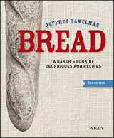 9781118132715-1118132718-Bread: A Baker's Book of Techniques and Recipes