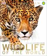 9781465438041-1465438041-Wildlife of the World