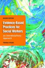 9781935871705-1935871706-Evidence-Based Practice For Social Workers: An Interdisciplinary Approach