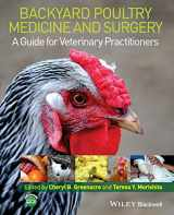 9781118335437-1118335430-Backyard Poultry Medicine and Surgery: A Guide for Veterinary Practitioners