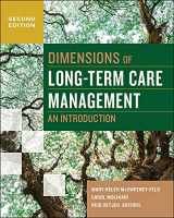 9781567938364-1567938361-Dimensions of Long-Term Care Management (An Introduction)