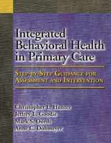 9781433804281-143380428X-Integrated Behavioral Health in Primary Care: Step-by-Step Guidance for Assessment and Intervention