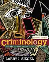 9781305261099-1305261097-Criminology: Theories, Patterns, and Typologies