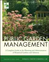 9780470532133-0470532130-Public Garden Management: A Complete Guide to the Planning and Administration of Botanical Gardens and Arboreta