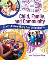 9780134290041-0134290046-Child, Family, and Community: Family-Centered Early Care and Education with Enhanced Pearson eText -- Access Card Package (What's New in Early Childhood Education)