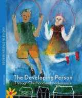 9781429243513-1429243511-The Developing Person through Childhood and Adolescence