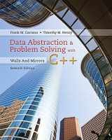 9780134463971-0134463978-Data Abstraction & Problem Solving with C++: Walls and Mirrors (7th Edition)