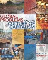 9780205917655-0205917658-Global Problems and the Culture of Capitalism (6th Edition)