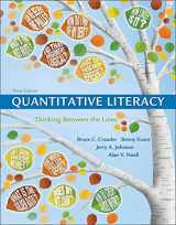 9781319050726-1319050727-Quantitative Literacy: Thinking Between the Lines (Cloth Text)