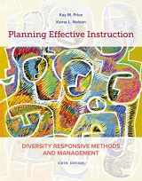 9781337564847-1337564842-Planning Effective Instruction: Diversity Responsive Methods and Management