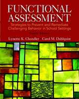 9780133570854-0133570851-Functional Assessment: Strategies to Prevent and Remediate Challenging Behavior in School Settings, Pearson eText with Loose-Leaf Version -- Access Card Package (4th Edition)