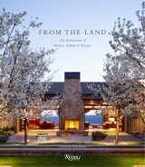 9780847840779-0847840778-From the Land: Backen, Gillam, & Kroeger Architects