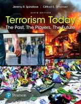 9780134549163-0134549163-Terrorism Today: The Past, The Players, The Future (6th Edition)