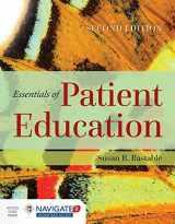 9781284104448-1284104443-Essentials of Patient Education