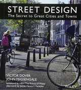 9781118066706-1118066707-Street Design: The Secret to Great Cities and Towns